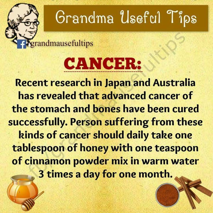 Cancer .... Should be raw honey. I would add to do some research on the type of cinnamon too. I found that Ceylon cinnamon is the best.