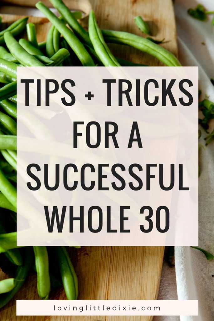 Whole 30 challenge for beginners. Tips + tricks for a successful Whole 30. #whole30 #whole30challenge #whole30challengeforbeginners #whole30rules
