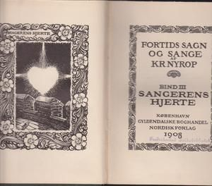 """Sangerens hjerte - Fortids sagn og sange bind 3"" av Kristoffer Nyrop"