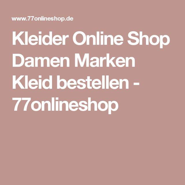Kleider Online Shop Damen Marken Kleid bestellen - 77onlineshop