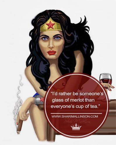 I'm an extra sassy merlot. www.sharimallinson.com