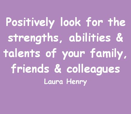 Look for the strengths