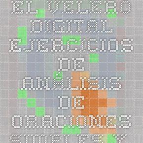 El Velero Digital - Ejercicios de análisis de oraciones simples y compuestas