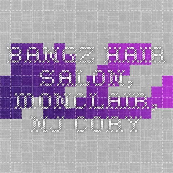 Bangz Hair Salon, Monclair, NJ Cory