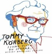 Sjung tills du stupar - Tommy Körberg