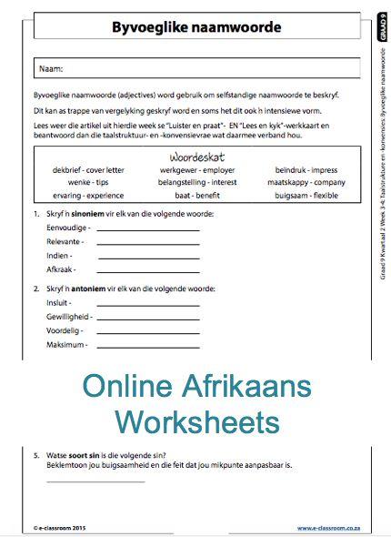 Grade 9 Online Afrikaans Worksheets. For more worksheets visit www.e-classroom.co.za!