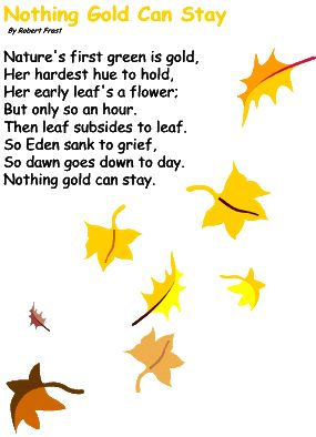 Autumn activities: Nothing Gold Can Stay by Robert Frost. Love love.