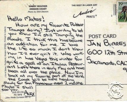 A postcard that Alex McCandless sent to Jan Burress. Alex only sent postcards to people that he really cared about. This shows that Alex is thinking of her, even during his adventure.