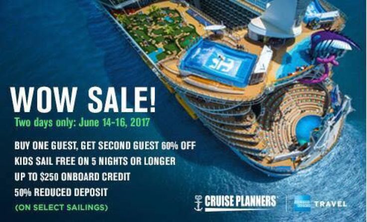 Book at http://www.gobooktrips.com ROYAL CARIBBEAN WOW SALE ¡¡¡TWO DAYS ONLY!!! Booking Window: June 14-16, 2017 Sailing Window: All sailings departing on or after July 14, 2017. (Offer excludes China departures.) Offer details: *Buy One Guest, Get Second Guest 60% Off 30% Savings for 3/4 guests *Kids Sail Free Bonus: Guests 12 & under sail free on 5 nights or longer Bahamas and Caribbean sailings departing Sep. 1, 2017-May 31, 2018. (Excludes sailings departing 11/17/17-11/27/17, 12/17/17 –…