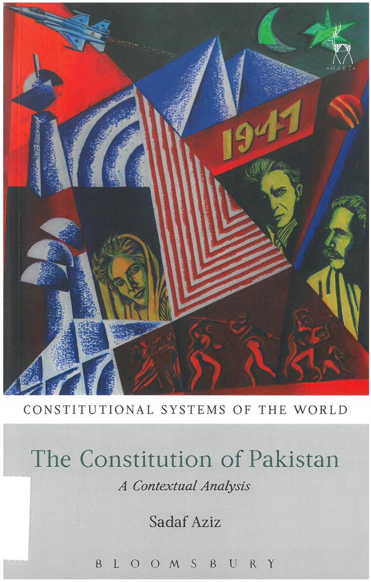 Aziz, S.: The constitution of Pakistan : a contextual analysis. Hart Publishing, 2018.