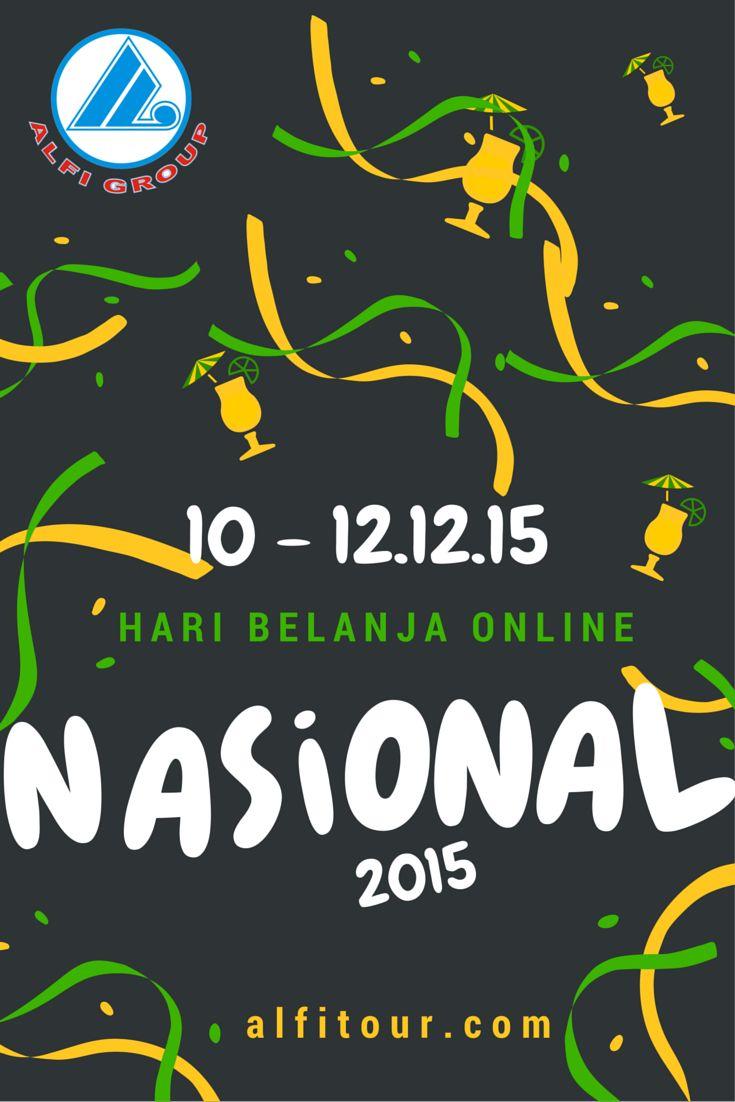 Semangat Hari Belanja Online Nasional 10 - 12.12.15. Mari Kita Semarakkan Semangat Jualan UMKMK untuk Indonesia yang Lebih Maju dan Bermutu. @alfi_tour
