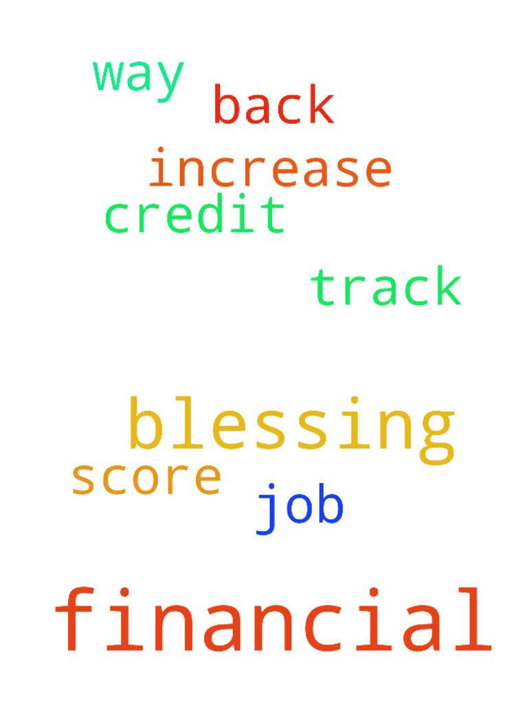Prayer For A Financial Blessing -   	Lord I pray for a financial blessing. I pray for a financial increase for my job and a way to get my credit score back on track.    	Amen   Posted at: https://prayerrequest.com/t/dzw #pray #prayer #request #prayerrequest