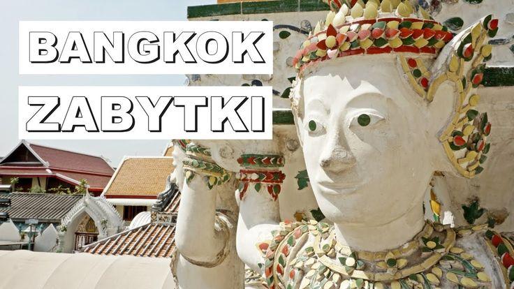Bangkok najważniejsze zabytki | TRAVEL #11 | HAART www.haart.pl