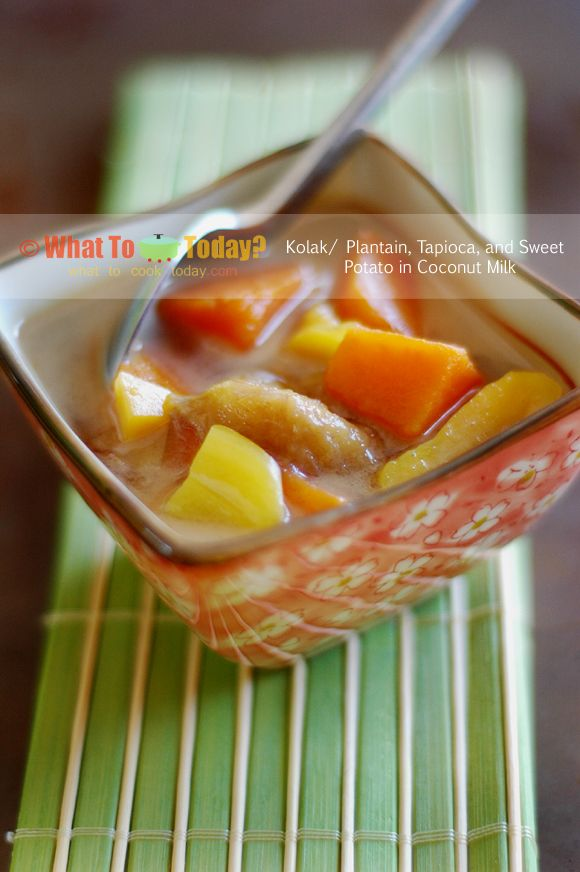 KOLAK / PLANTAIN, TAPIOCA, AND SWEET POTATO IN COCONUT MILK