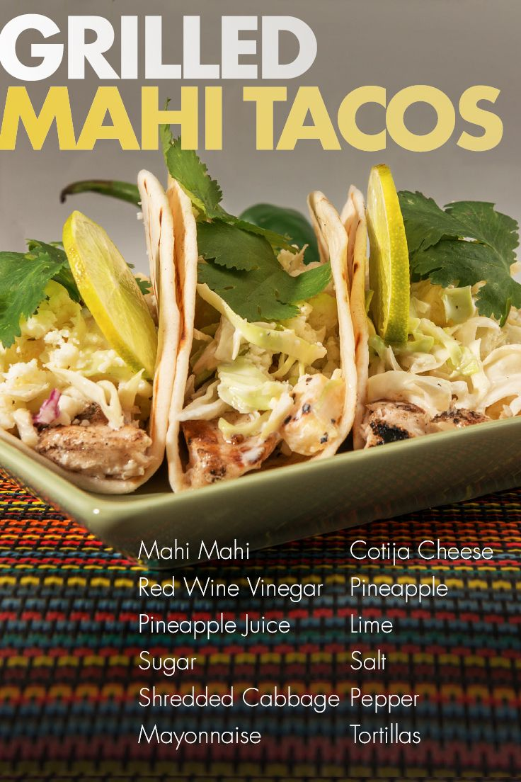 Delight your guests with a fresh (and refreshing!) take on tacos with grilled fish instead of beef! Made with mahi mahi, coleslaw, and our special secret sauce, these Grilled Mahi Street Tacos are a light and tasty treat that pairs perfectly with hot afternoons and cool drinks. Your guests will agree they're a real catch!