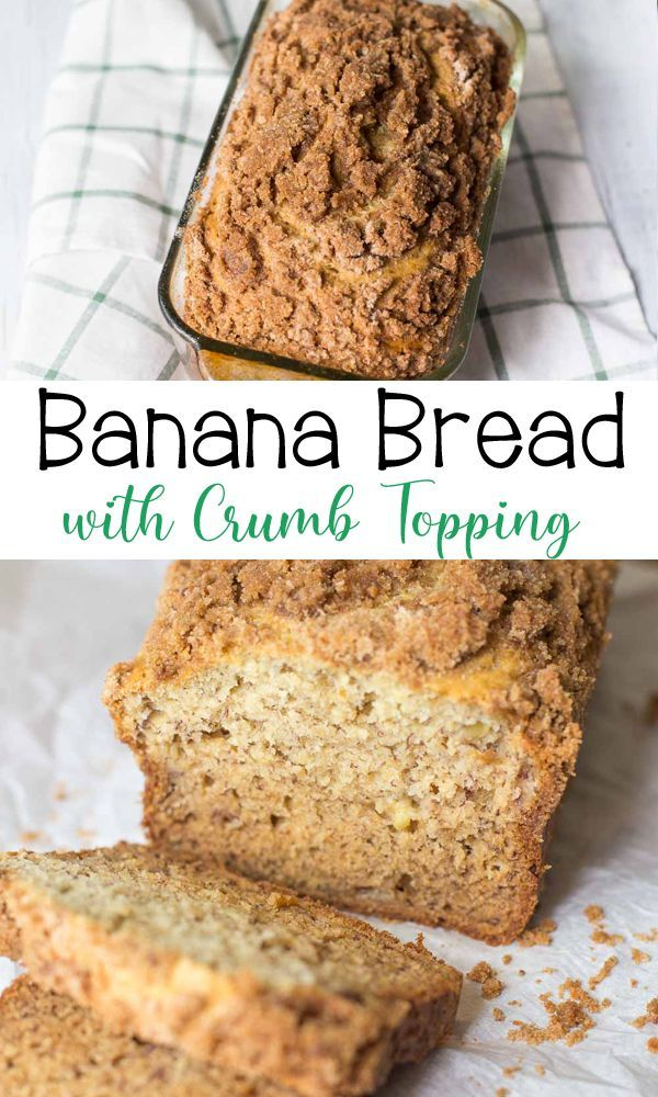 Banana Bread With Crumb Topping Recipe In 2020 Homemade Banana Bread Best Banana Bread Banana Nut Bread Recipe
