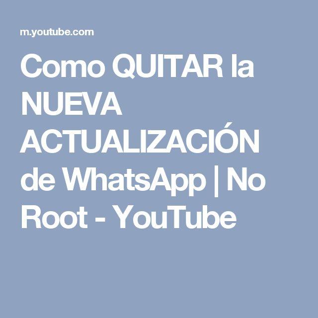 Como QUITAR la NUEVA ACTUALIZACIÓN de WhatsApp | No Root - YouTube