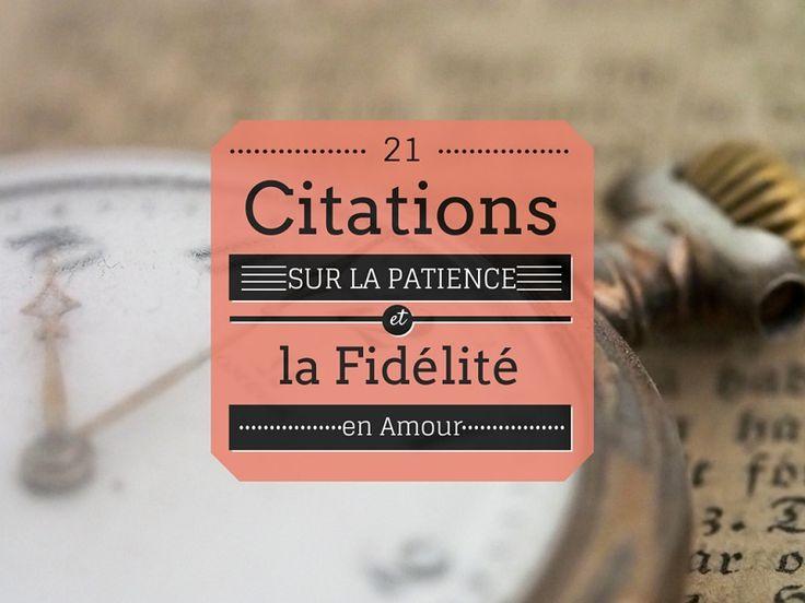 Découvrez 21 Citations sur la Patience et la Fidélité en Amour qui vous redonneront le moral à coup sûr ! Cliquez ici pour voir les citations.