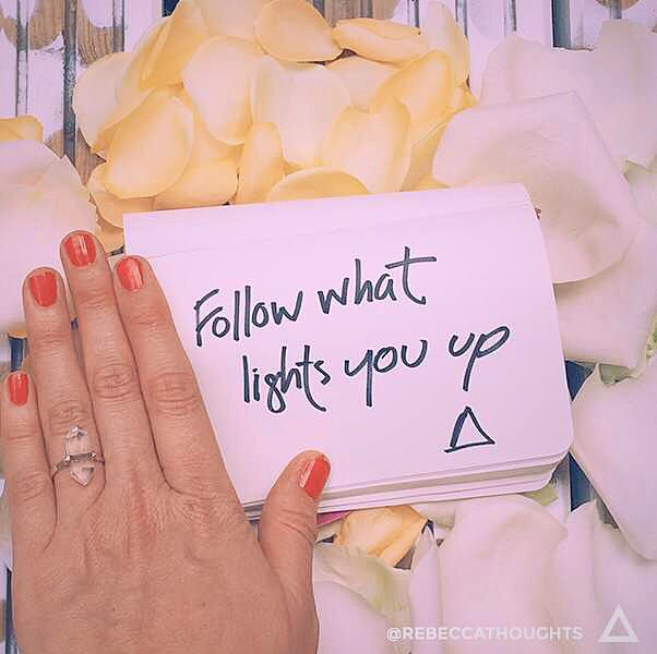 When you follow what lights you up and lose yourself in the doing two things happen: ⚡️ 1. You turn on your inner light (i.e. your soul and spirit is activated) ⚡️ 2. You light up the world in a way that only you can (because what lights you up will be completely different to what lights anyone else up). When you follow what lights you up you light up you are in your spirit. When you are in your spirit.. Keep reading here: http://rebeccacampbell.me/follow-what-lights-you-up…