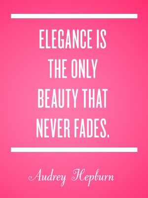 Elegance: Wise Women, Audrey Quotes, Audrey Hepburn Quotes, Style Icons, Style Quotes, Audreyhepburn, Fashion Quotes, Beautiful Quotes, Wise Words