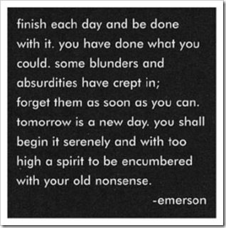 finish each day and be done