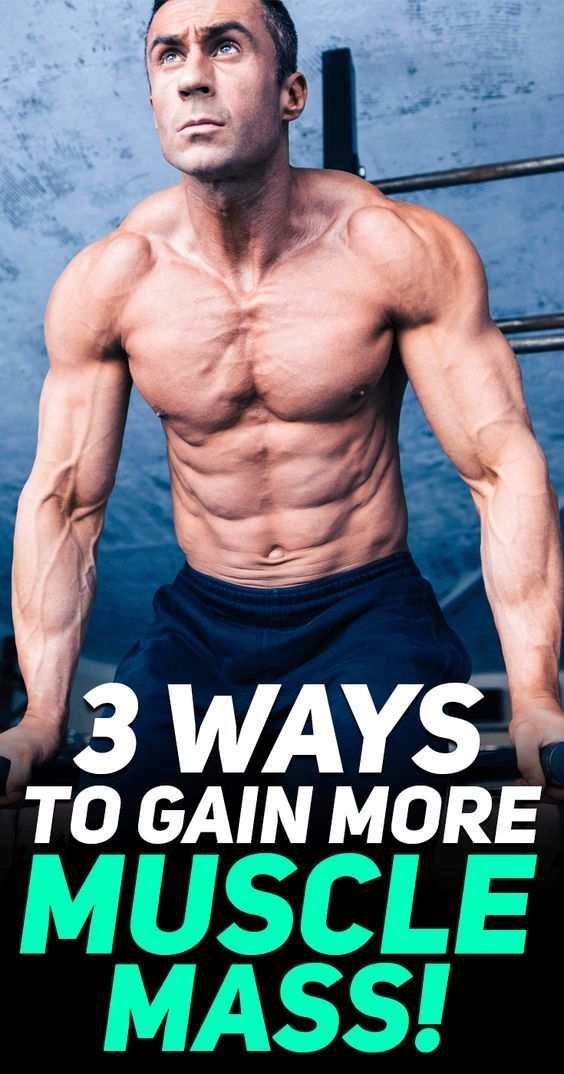 Check out these 3 simple ways to gain more muscle mass! #fitness #muscle