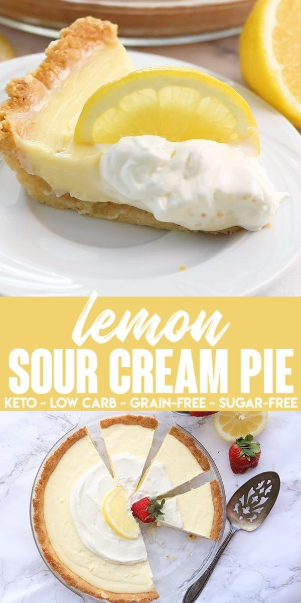 Lemony Goodness This Delicious Lemon Pie Is Made With A Sour Cream Custard And Is So Creamy Low Carb Recipes Dessert Lemon Sour Cream Pie Keto Dessert Recipes