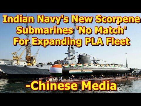 This video shows you that Indian Navy's New Scorpene Submarines 'No Match' For Expanding PLA Fleet -Chinese Media. The Indian Navy's third domestically manufactured Scorpene class submarine launched Wednesday cannot compare for quality and quantity with the rapidly...