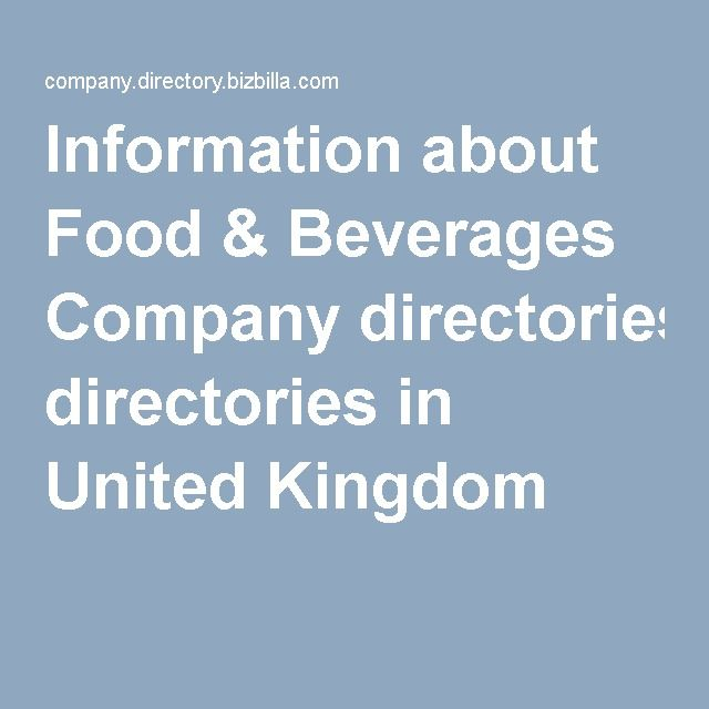 Information about Food & Beverages Company directories in United Kingdom