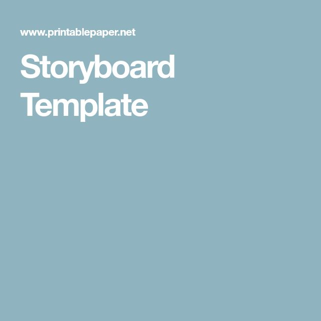 The  Best Storyboard Template Ideas On   Storyboard