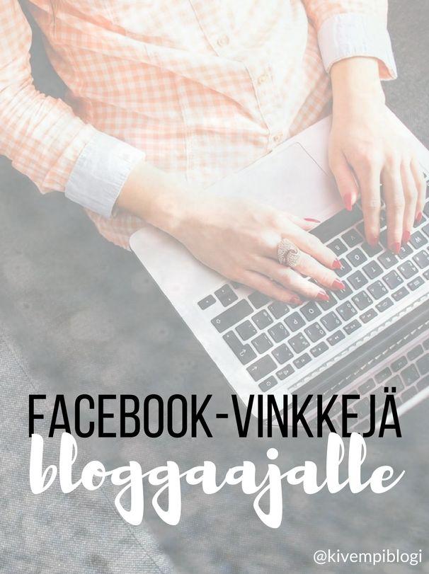 Facebook ja blogi -  Miten bloggaaja voi hyödyntää Facebookia?