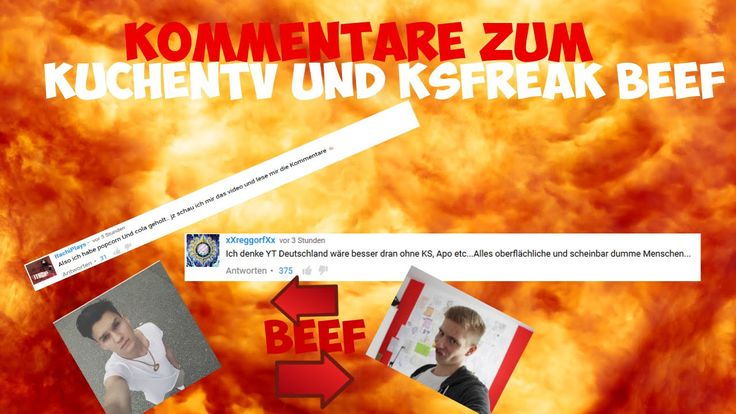 DUMME KOMMENTARE ZUM KUCHENTV UND KSFREAK BEEF!!!