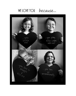 """We Love You Because"" Portrait-  Make a large card with the kids photos holding their favorite thing about Mom or Dad."
