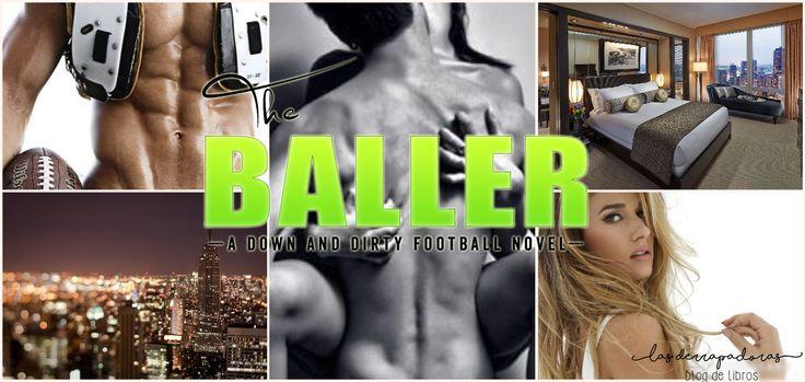 The Baller: A Down And Dirty Football Novel, de Vi Keeland   Reseña: https://goo.gl/cdKoox