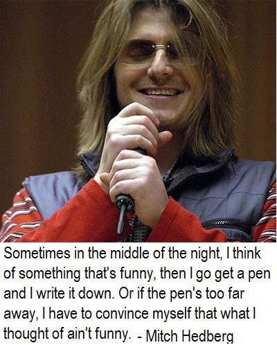 1000 Images About Mitch Hedberg On Pinterest Far Away