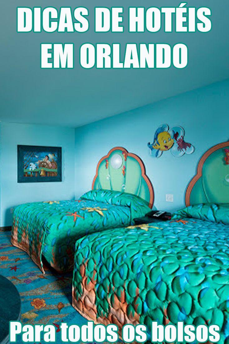 Onde se hospedar em Orlando, nos Estados Unidos? Hotéis na Disney, de 2 a 5 estrelas.