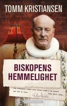 Biskopens hemmelighet av Tomm Kristiansen (Innbundet) #cappelendamm