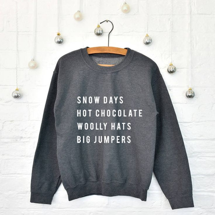 Snow Day Christmas Jumper. This cosy Christmas jumper is just the thing for someone who loves a snow day. This jumper lists the best things about enjoying a day out in the snow with friends and family.