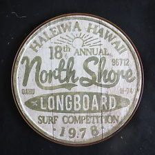 1978 North Shore Longboard Surf Competition Haleiwa Hawaii Round Tin Metal Sign