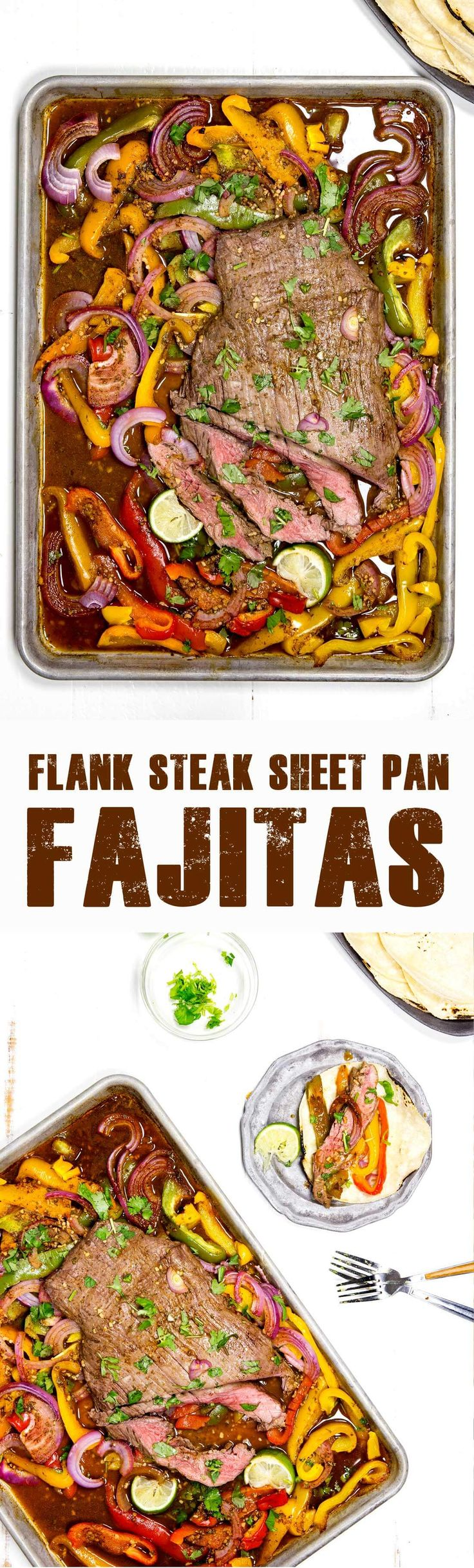 Sheet pan Flank Steak fajitas are tender, flavorful, low mess and huge appeal. My husband said they were the best fajitas he has ever eaten.