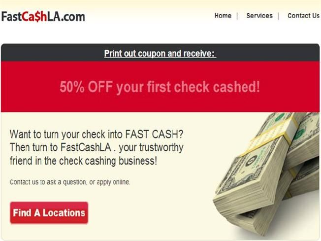 50% OFF Check Cashing Coupon, Want to turn your check into FAST CASH? Then turn to FastCashLA . Your trustworthy friend in the check cashing business!