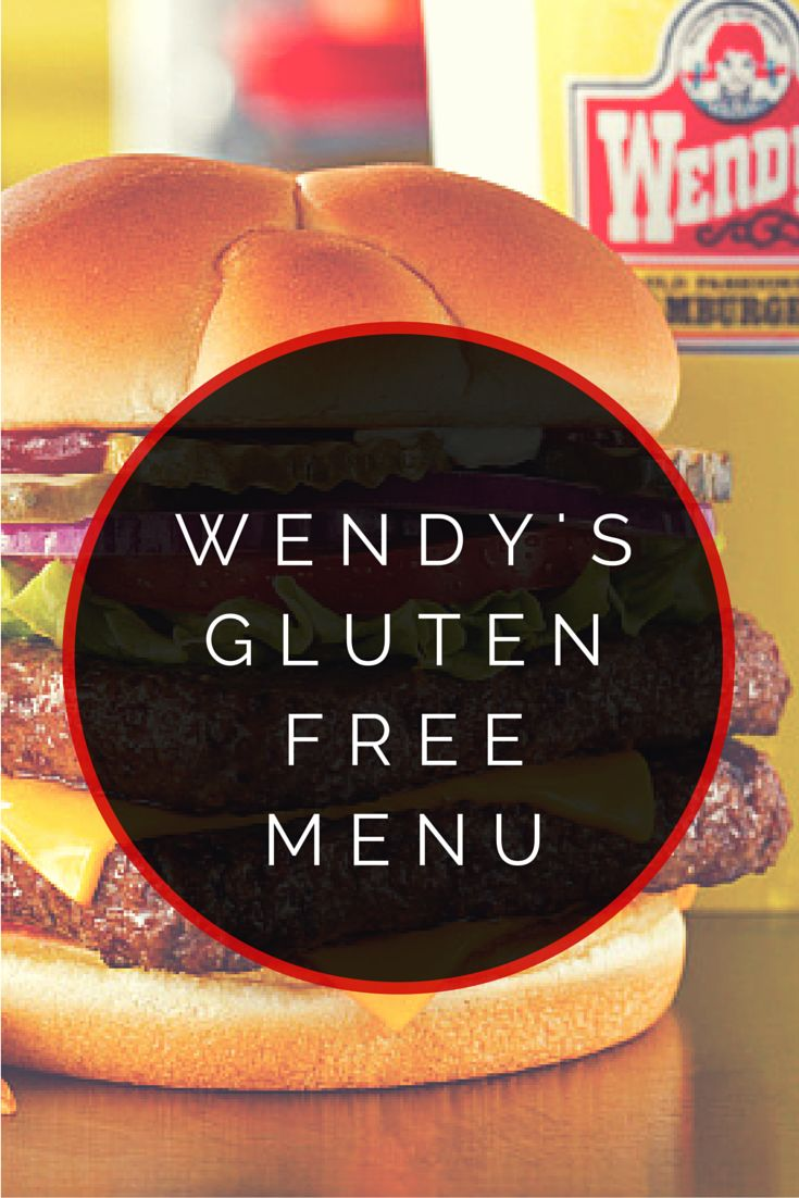 Wendy's Gluten Free Menu #glutenfree