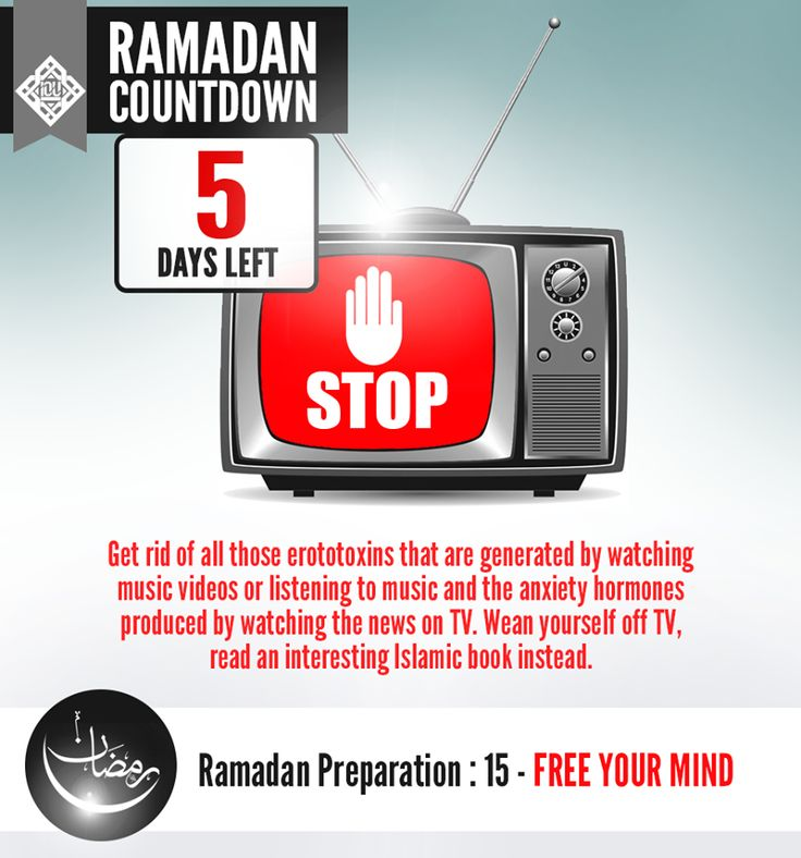 FREE YOUR MIND Get rid of all those erototoxins that are generated by watching music videos or listening to music and the anxiety hormones produced by watching the news on TV. Wean yourself off TV, read an interesting Islamic book instead. #IOURamadan