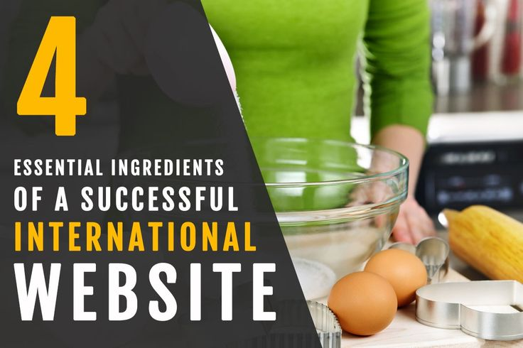 We've analysed over 1,200 international websites and identified 4 essential ingredients of a successful international multilingual website.