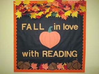 Fall library bulletin board idea from lorri6303.blogspot.com. Fall in love with reading bulletin board.