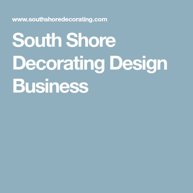 South Shore Decorating Design Business