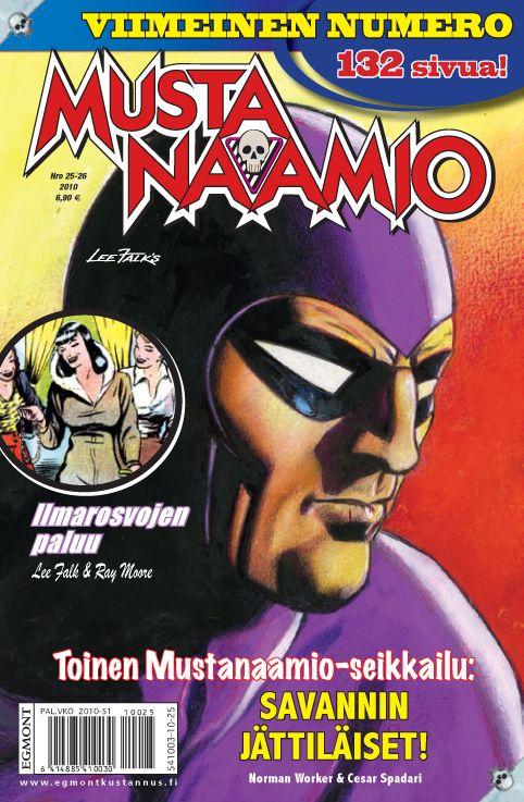 Mustanaamio nro 25-26/2010. Viimeinen numero. #sarjakuvalehti #sarjakuva #sarjis #egmont