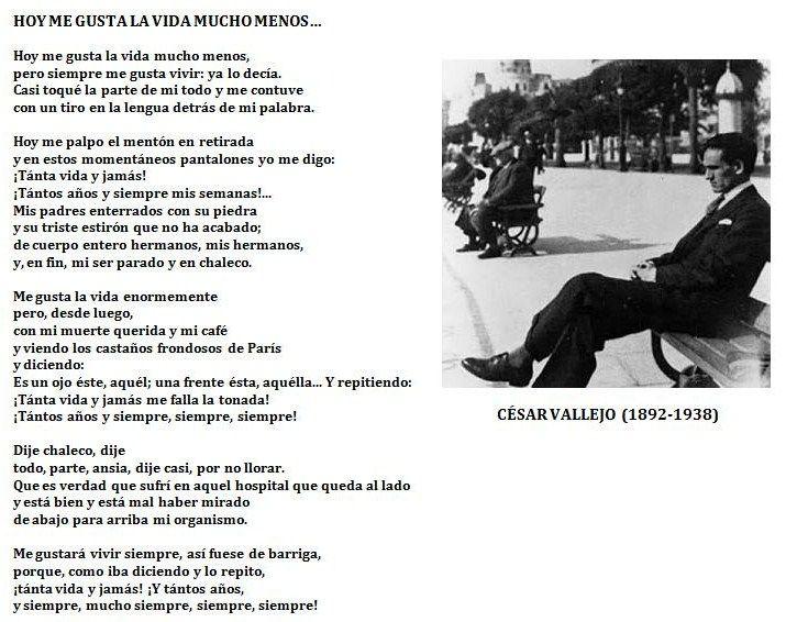 """""""Hoy me gusta la vida mucho menos..."""", de César Vallejo."""