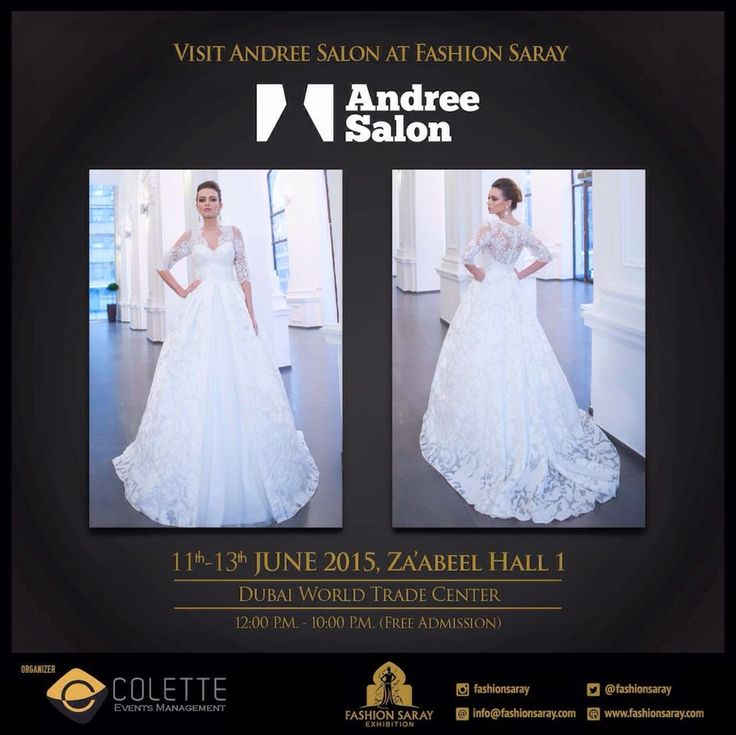 Fashion Saray, a creative fashion exhibition, featuring the finest, classic and contemporary designs for abaya, jalabeya, kaftan, haute coutre, bridal, dress, jewelries, accessories and more. We're excited in welcoming you all and visit Andree Salon in Dubai World Trade Center.