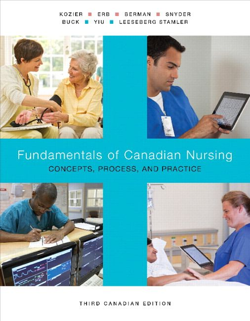 Fundamentals of Canadian Nursing Concepts Process and Practice Canadian 3rd Edition Kozier Solutions Manual test banks, solutions manual, textbooks, nursing, sample free download, pdf download, answers